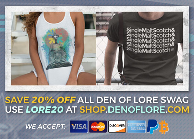 Den of Lore Tees, Tanks, Hats, Mugs, and More!