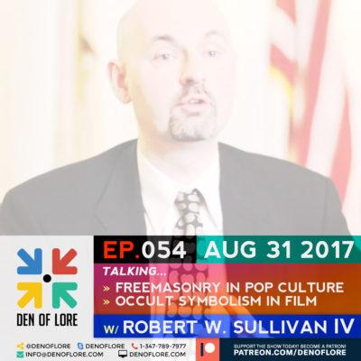 EP. 054 – Freemasonry in Pop Culture w/ Robert W. Sullivan IV
