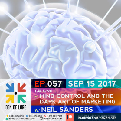 EP. 057 – Mind Control and The Dark Art of Marketing w/ Neil Sanders