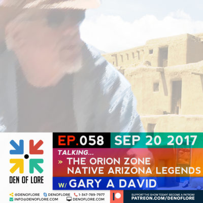 EP. 058 – The Orion Zone w/ Gary A. David