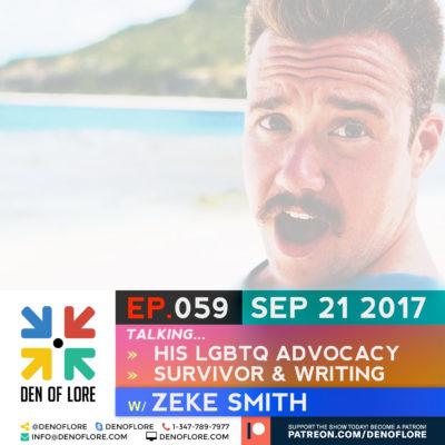 EP. 059 – LGBTQ Advocacy, Survivor, & Creative Writing w/ Zeke Smith