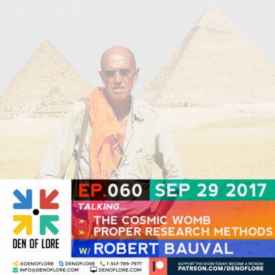EP. 060 – Cosmic Womb & Proper Research Methods w/ Robert Bauval