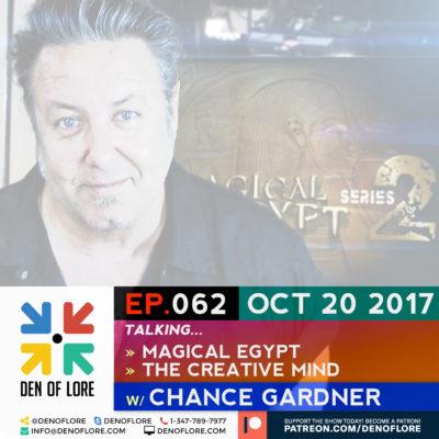 EP. 062 – Magical Egypt & the Creative Mind w/ Chance Gardner