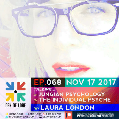 EP. 068 – Jungian Psychology, The individual Psyche w/ Laura London