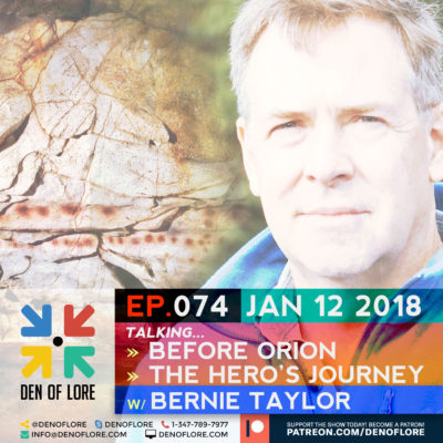 EP. 074 – BEFORE ORION: Finding the Face of the Hero w/ Bernie Taylor