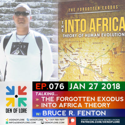 EP. 076 – The Into Africa Theory of Human Evolution w/ Bruce R. Fenton