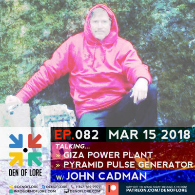 EP. 082 – The Giza Power Plant & Pyramid Pulse Generator Demonstration w/ John Cadman